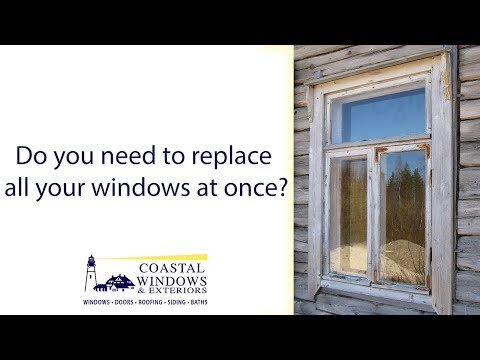 Do I Need To Replace All Of My Windows At Once