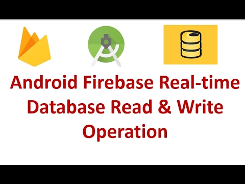 Android Firebase Realtime database - Basic Read & Write Operation