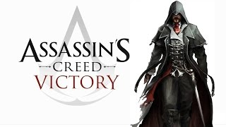Assassin's creed victory Official trailer