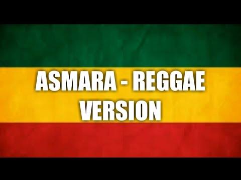 ASMARA - REGGAE VERSION