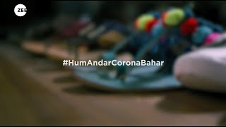 #HumAndarCoronaBahar - A #FilmFromHome by Lowe Lintas and ZEE