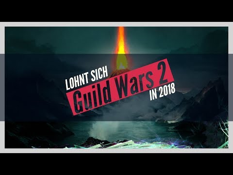 Lohnt sich Guild Wars 2 in 2018? thumbnail