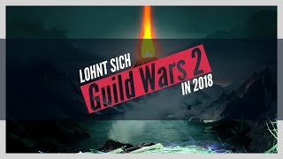 Lohnt sich Guild Wars 2 in 2018?