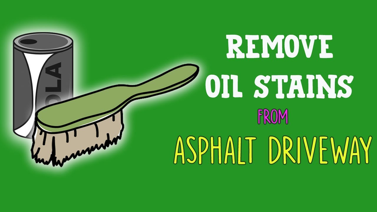 Remove Oil Stains From Asphalt Driveway
