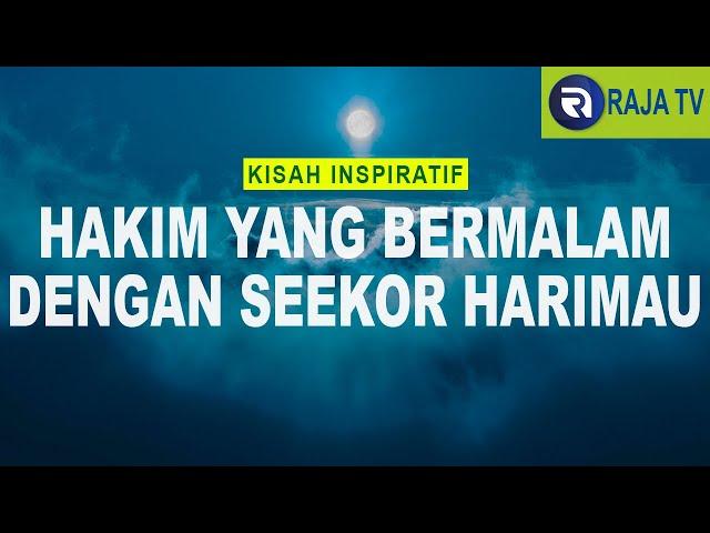 Kisah Inspiratif Islami - Seorang Hakim dan Harimau