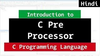 PreProcessor in C Programming | Video Tutorial in Hindi