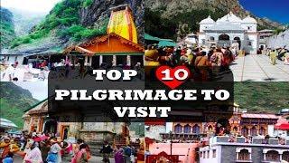 Top 10 Pilgrimage Places In India