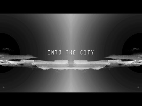 C.H.A.Y. - Into the City