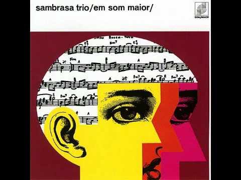 Sambrasa Trio - João Sem Braço