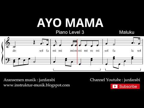 not balok ayo mama - tutorial piano level 3 - piano instrumental - ayo mama