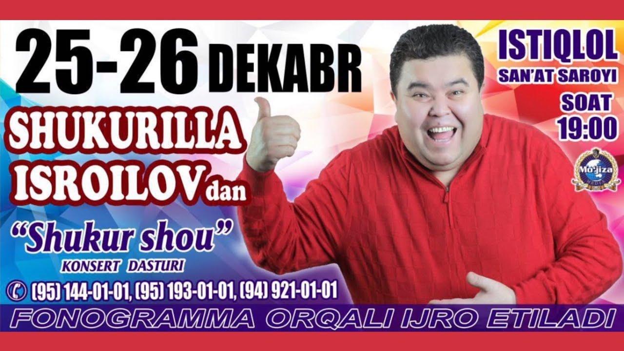 Shukurullo Isroilov (SHUKUR SHOU 2015) konsert dasturi 2015