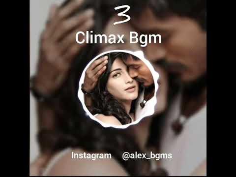 3 [moonu] movie...Heart breaking love bgms....Climax Bgm ....Whatsapp status...Sad Love Bgm