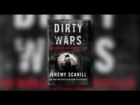 "Jeremy Scahill's ""Dirty Wars: The World is a Battlefield"""