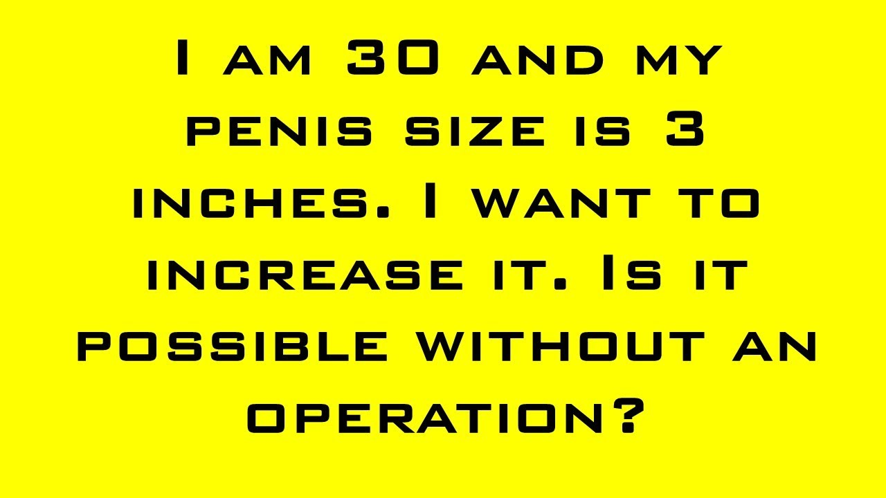 Is A 6 Inch Penis A Good Size