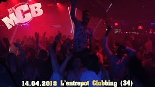 Dj mcb @ l'entrepot clubbing (montpellier france) 14.04.2018! ᴴᴰ