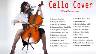 Best Cello Cover Of Popular Songs 2018 - Best Instrumental Cello Cover 2018