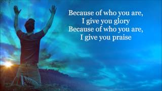 Because of Who you Are Lyrics HD Video By Vicki Yohe