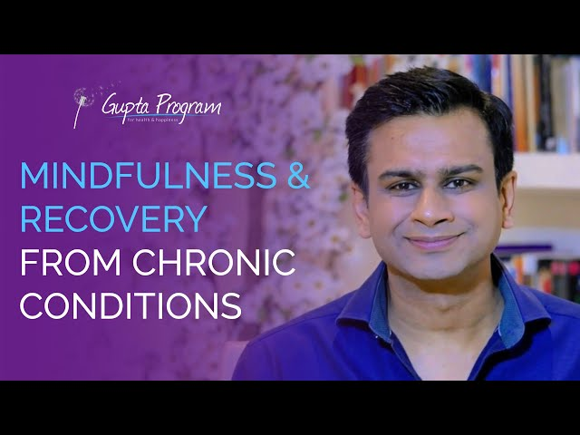 How Mindfulness Can Help Recovery From ME/CFS, Fibromyalgia, & MCS