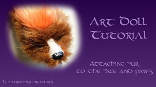 Gambar cover Creature Doll Tutorial: Adding Fur to the Face and Paws