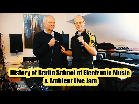 History of Berlin School of Electronic Music & Ambient Live Jam