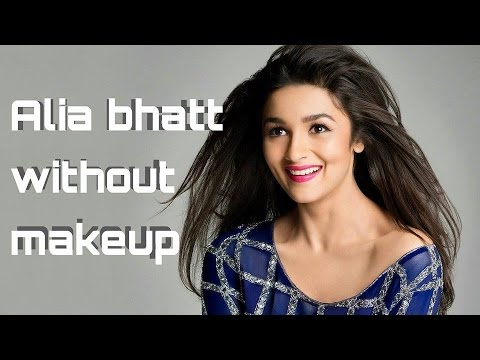Alia bhatt pictures without makeup - YouTube