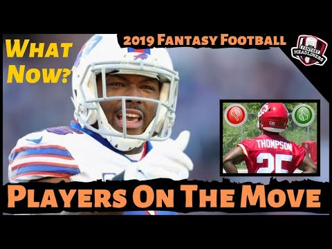 2019 Fantasy Football Advice – NFL News / Trades / Final Cuts – What Do You Do Now?
