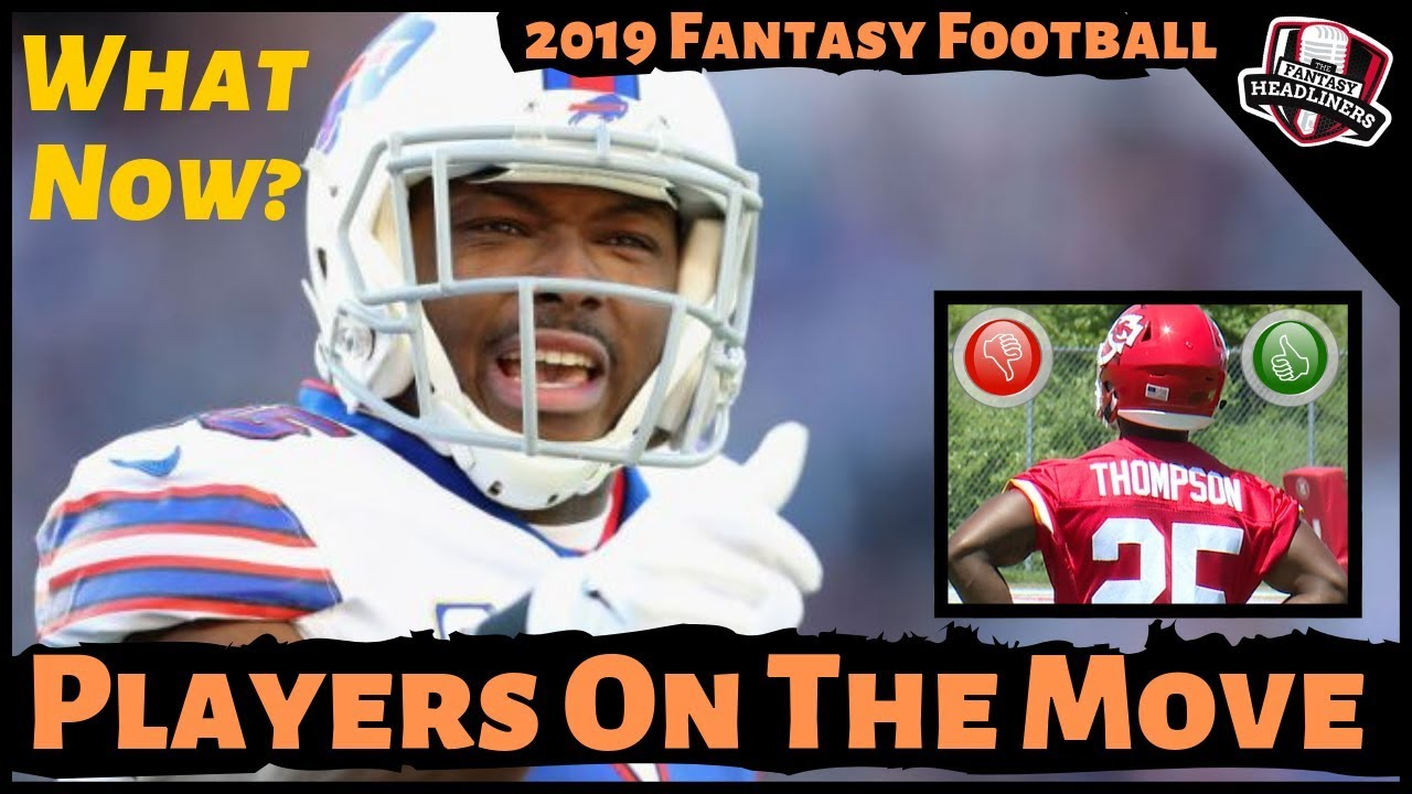 2019 Fantasy Football Advice - NFL News / Trades / Final Cuts - What Do You Do Now?