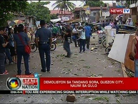SONA: Demolisyon sa Tandang Sora, Quezon City, nauwi sa gulo