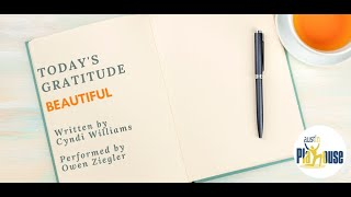 Today's Gratitude: Beautiful