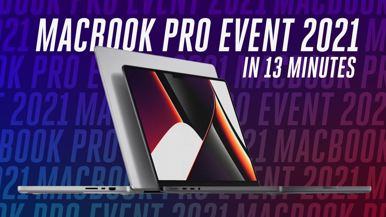 Download MacBook Pro event in 13 minutes