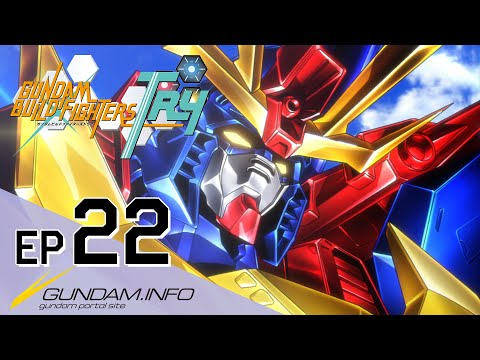 GUNDAM BUILD FIGHTERS TRY-Episode 22: Follow Your Heart  (ENG sub)