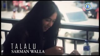 Sarman Walla - TALALU (Official Music Video)