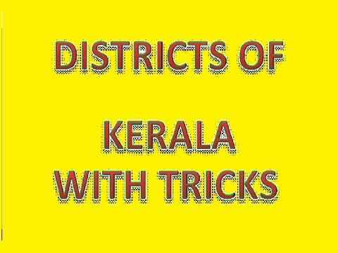 Districts of Kerala with tricks @ MAHALAKSHMI ACADEMY