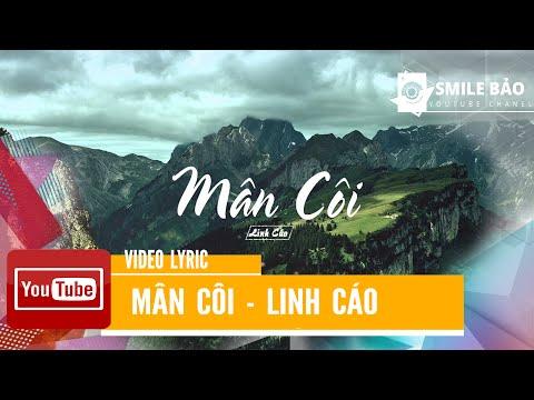 Mần Côi- Linh Cáo [VideoLyric]