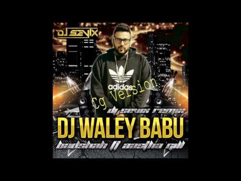 Dj Wala Babu CG, Chhattisgarhi Remix Version