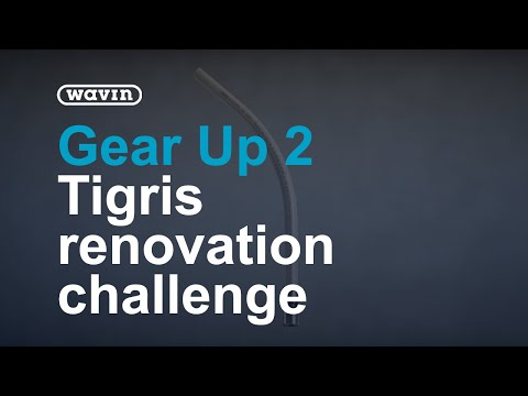 Gear Up 2 - With Wavin Tigris You Are Ready For Any Renovation Challenge