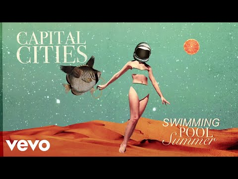 Capital Cities - Swimming Pool Summer (Visualizer)
