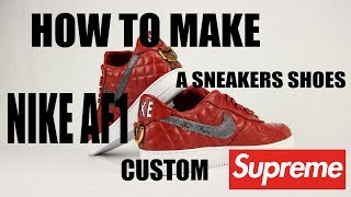 ALAIN MUKENDI - WALK WITH ME #6 - HOW TO MAKE A SNEAKERS SHOES - NIKE AF1 SUPREME -  + BONUS