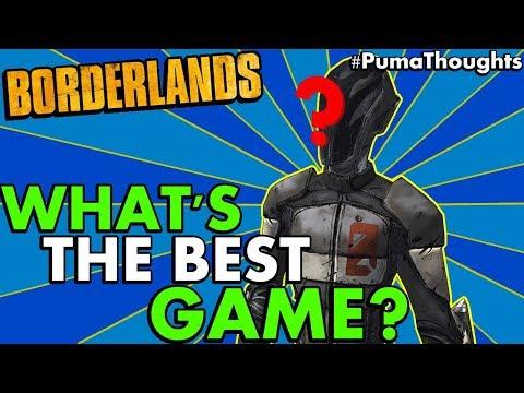 What is the Best Borderlands Game? (Borderlands 1 vs Borderlands 2 vs The Pre-Sequel!) #PumaThoughts