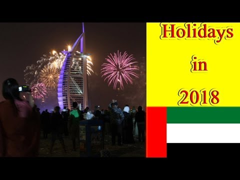 Good News for UAE Residents || How many Public Holidays in UAE 2018