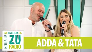 ADDA feat. TATA - Dupa ani si ani (Compact) (Live la Radio ZU)