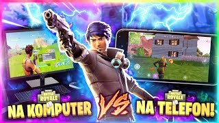 💥FORTNITE Na KOMPUTER vs FORTNITE Na TELEFON💥