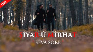 Şiyar û Mirhat Sêva Sorê [Official Music Video]