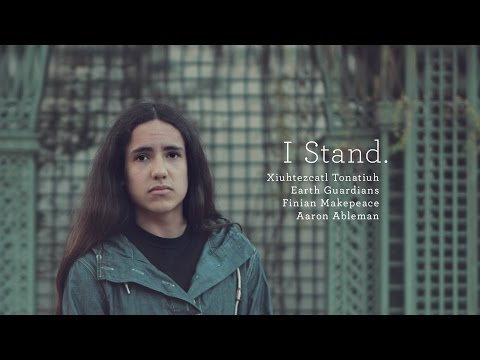 I Stand - feat. Xiuhtezcatl, Aaron Ableman and Finian Makepeace