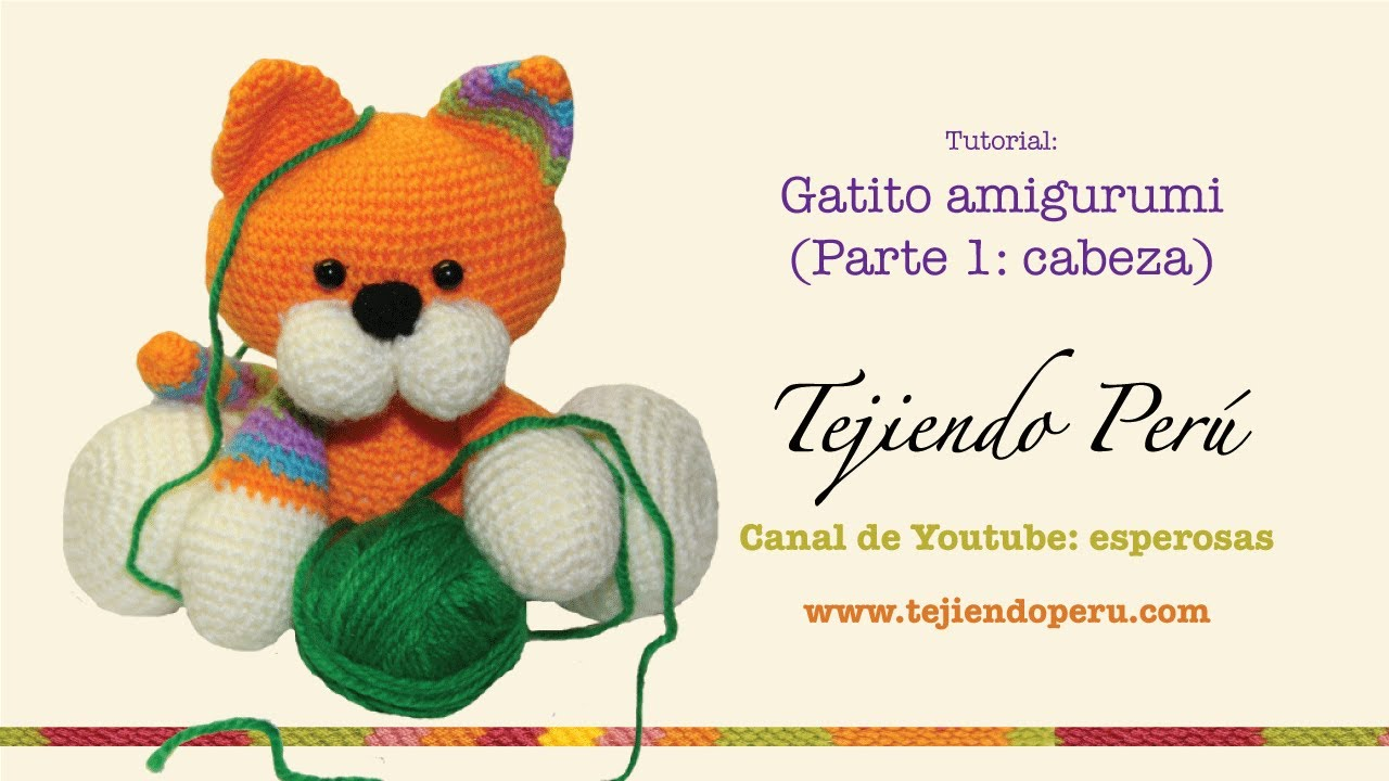 Gatito amigurumi (kitten) Parte 1: tejiendo la cabeza - YouTube