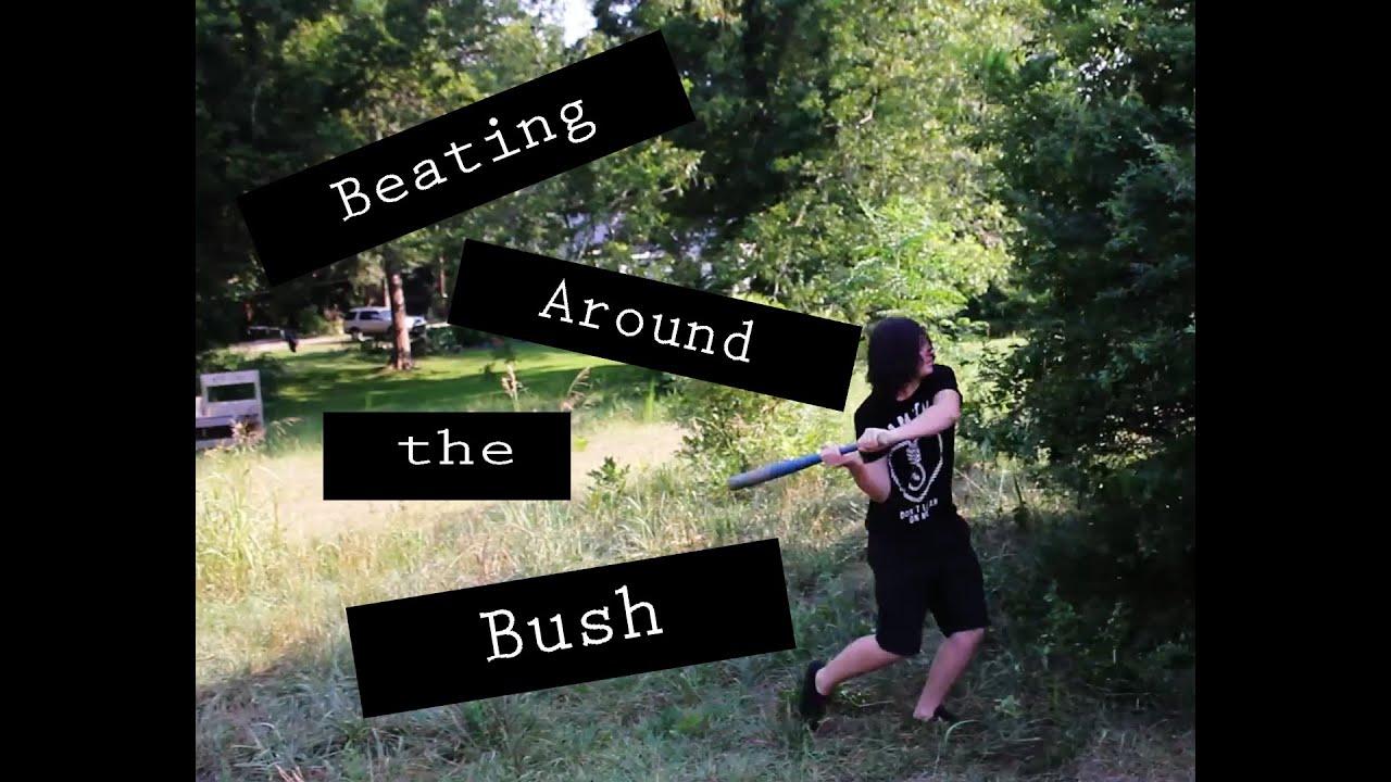 idiotic idioms ep 6 beating around the bush