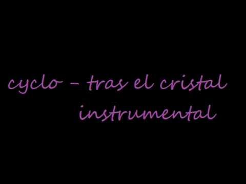 cyclo-tras el cristal (instrumental)
