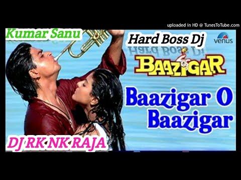 Baazigar O Baazigar - Baazigar (1993)|| Mix By Dj Rk Nk Raja