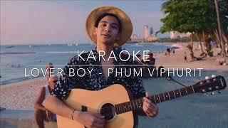Lover Boy - Phum Viphurit ( Karaoke Cover )