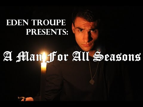 Eden Troupe Presents: A Man For All Seasons